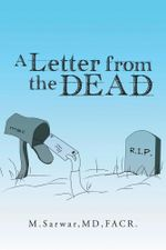 A Letter from the Dead - M. Sarwar MD Facr