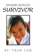 Khmers Rouges Survivor - Tran Lam