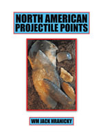 North American Projectile Points - Wm Jack Hranicky