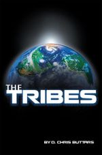 The Tribes - D. Chris Buttars