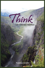 Think on These Things : A Collection...... - Norman Grubb
