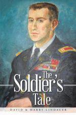 The Soldier's Tale - David &. Harry Lindauer