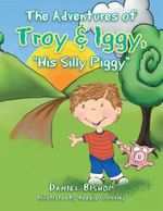 The Adventures of Troy & Iggy,
