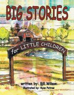 Big Stories for Little Children : A