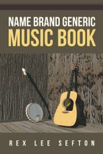 Name Brand Generic Music Book - Rex Lee Sefton