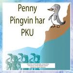 Penny Pingvin har PKU - Laurie Bernstein