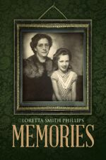Memories - Loretta Smith Phillips