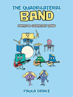 The Quadrilateral Band : forms a Geometry Band - Paula Drake