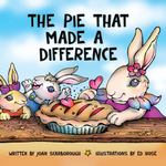The Pie That Made a Difference - Joan Scarborough