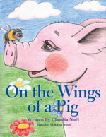 On the Wings of a Pig - Claudia Noël