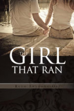 The Girl That Ran - Ruth Anthony-Obi