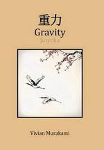 Gravity - Vivian Murakami