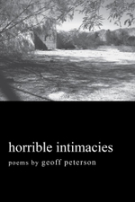 Horrible Intimacies - Geoff Peterson