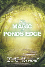 The Magic at Ponds Edge - L.C. Strand
