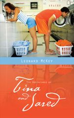 The Adventures of Tina and Jared - Leonard McKey