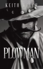PLOWMAN - Keith Welch
