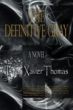 The Definitive Gray - Talon Xavier Thomas
