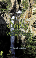 Sally and the Magic River - H. Frank Gaertner