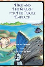 Hiku and The Search for The Purple Emperor -  KD