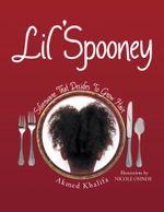 Lil' Spooney : Silverware That Decides to Grow Hair - Akmed Khalifa