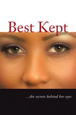 Best Kept : ...the Secrets Behind Her Eyes -  Chastity