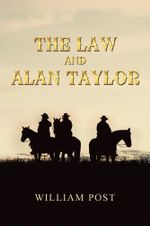 The Law and Alan Taylor - William Post