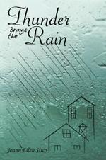 Thunder Brings the Rain - Joann Ellen Sisco