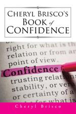 Cheryl Brisco's Book of Confidence - Cheryl Brisco