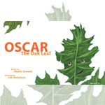 Oscar the Oak Leaf - Phyllis Oswald