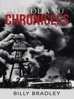 The Deja Vu Chronicles : Book 1: Singing Pumpkins - Billy Bradley