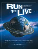 Run to Live - Greg Spagna