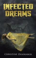 Infected Dreams - Christine Doornbos