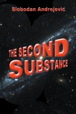 The Second Substance - Slobodan Andrejevic