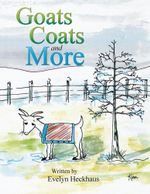 Goats Coats and More - Evelyn Heckhaus