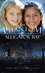 The Phantom at Alligator Bay - Ann Westmoreland