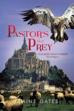 Pastor's That Prey :