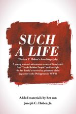 Such a Life - Jr., Joseph C. Huber