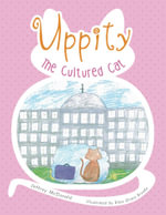 Uppity the Cultured Cat - Jeffrey McDonald