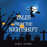 Tales from the Nightshift - Sybil Howe