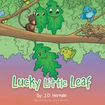 Lucky Little Leaf - J. D. Herman