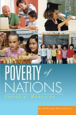 Poverty of Nations : Remedial Measures - Dr Subhrendu Bhattacharya