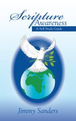 Scripture Awareness : A Self Study Guide - Jimmy Sanders