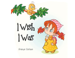 I Wish I Was - Araeya Carlson