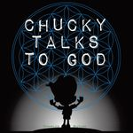 Chucky Talks to God the Comic Book - Charles Butler