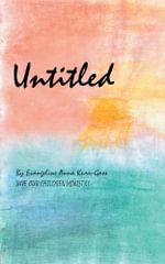Untitled - Evangeline Anna Kurr-Goss
