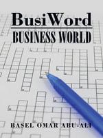 BusiWord : Business World - Basel Omar Abu-Ali