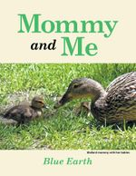 Mommy and Me -  Blue Earth