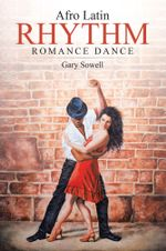 Afro Latin Rhythm Romance Dance - Gary Sowell
