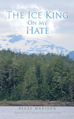 The Ice King On My Hate : Book 6 of Colson Brothers Series - Reese Madison