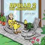 Apollo 2, the Magnificent - Sharon Ball
